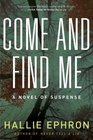 Come and Find Me (Large Print)