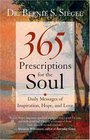 365 Prescriptions for the Soul Daily Messages of Inspiration Hope and Love
