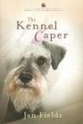 The Kennel Caper (Annie's Attic, Bk 28)