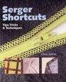Serger Shortcuts Tips Tricks  Techniques