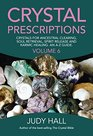 Crystal Prescriptions Crystals for Ancestral Clearing Soul Retrieval Spirit Release and Karmic Healing An A-Z Guide