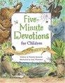 FiveMinute Devotions for Children Celebrating God's World as a Family