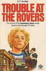 Coronation Street:  Trouble At the Rovers
