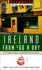 Frommer's Ireland from 60 a Day The Ultimate Guide to LowCost Comfortable Travel