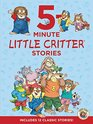 Little Critter 5-Minute Little Critter Stories Includes 12 Classic Stories