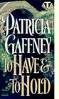 To Have and to Hold (Wyckerley, Bk 2)