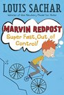 Marvin Redpost 7 Super Fast Out of Control