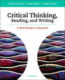 Critical Thinking Reading and Writing A Brief Guide to Argument