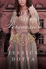 Born of Persuasion (Price of Privilege, Bk 1)