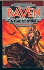 A Time of Dying (Raven, No 5)