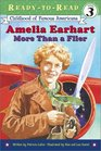 Amelia Earhart More Than a Flier