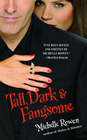 Tall, Dark & Fangsome (Immortality Bites, Bk 5)