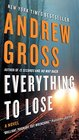 Everything to Lose A Novel