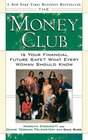 The Money Club  Is Your Financial Future Safe What Every Woman Should Know