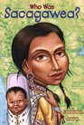 Who Was Sacagawea