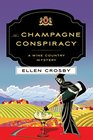 Champagne Conspiracy The A Wine Country Mystery