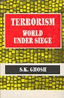 Terrorism  World Under Siege