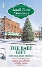 The Baby Gift: The Baby Agenda / Unexpected Gifts
