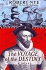 The Voyage of Destiny A Novel