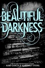 Beautiful Darkness (Beautiful Creatures, Bk 2)