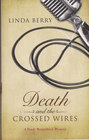 Death and the Crossed Wires (Trudy Roundtree, Bk 6)