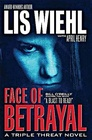 Face of Betrayal (Faith and Consequences, Bk 1)