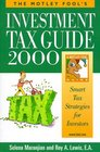 The Motley Fool's Investment Tax Guide 2000 Smart Tax Strategies for Investors