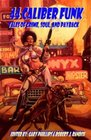 44 Caliber Funk Tales of Crime Soul and Payback