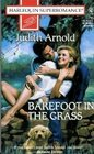 Barefoot In The Grass (Harlequin Superromance, No 715)