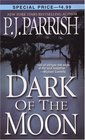 Dark of the Moon (Louis Kincaid, Bk 1)