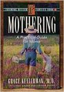 Mothering A Practical Guide for Moms
