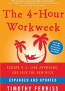 The 4-Hour Workweek Escape 9-5 Live Anywhere and Join the New Rich