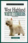 A New Owner's Guide to West Highland White Terriers (JG Dog)