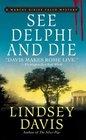 See Delphi and Die (Marcus Didius Falco, Bk 17)