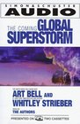 The Coming Global Superstorm  And How to Prevent It