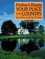 Finding  Buying Your Place in the Country (Finding  Buying Your Place in the Country)