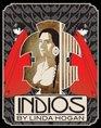 Indios A Poem    A Performance