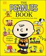 The Peanuts Book A Visual History of the Iconic Comic Strip