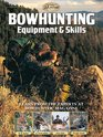 Bowhunting Equipment  Skills Learn From the Experts at Bowhunter Magazine