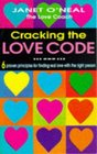 CRACKING THE LOVE CODE 6 PROVEN PRINCIPLES FOR FINDING REAL LOVE WITH THE RIGHT PERSON