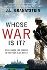 Whost War Is It How Canada Can Survive the Post-9/11 World