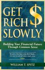 Get Rich Slowly Building Your Financial Future Through Common Sense