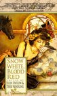 Snow White, Blood Red (Fairy Tale Anthologies, No 1)