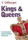 Kings  Queens An Illustrated Guide to the British Monarchs