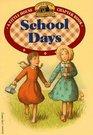 School Days (Little House Chapter Book, Bk 4)