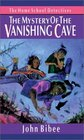 The Mystery of the Vanishing Cave
