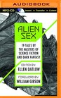 Alien Sex 19 Tales by the Masters of Science Fiction and Dark Fantasy
