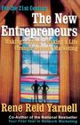 The New Entrepreneurs Making a Living-Making a Life Through Network Marketing