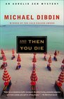 And Then You Die (Aurelio Zen, Bk 8)