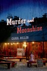 Murder and Moonshine (Moonshine, Bk 1)